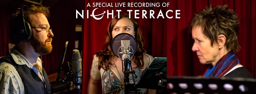 "Actors Ben McKenzie, Petra Elliott and Jackie Woodburne in front of microphones. Text: ""A special live recording of Night Terrace."""